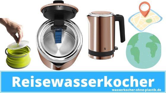 Reisewasserkocher Test und Vergleich